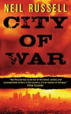 City of War ebook by Neil Russell