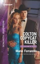 Colton Copycat Killer ebook by Marie Ferrarella