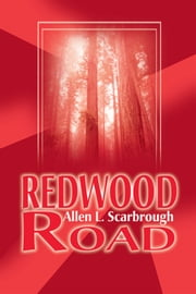 Redwood Road ebook by Allen L. Scarbrough
