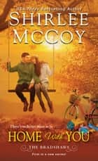 Home with You ebook by Shirlee McCoy