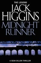 Midnight Runner (Sean Dillon Series, Book 10) ebook by Jack Higgins