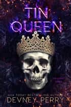 Tin Queen ebook by Devney Perry