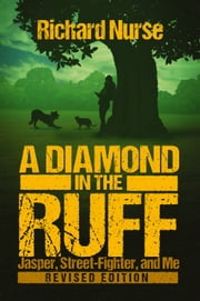 A Diamond in the Ruff (Revised Edition) ebook by Richard Nurse