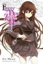 The Empty Box and Zeroth Maria, Vol. 2 (light novel) ebook by Eiji Mikage, Tetsuo