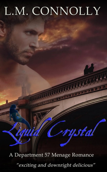 Liquid Crystal - Department 57, #7 ebook by L.M. Connolly