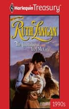 The Courtship Of Izzy Mccree ebook by Ruth Langan