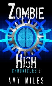 Zombie High Chronicles 2 ebook by Kobo.Web.Store.Products.Fields.ContributorFieldViewModel
