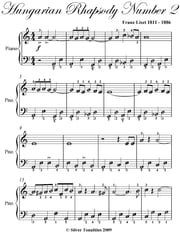 Hungarian Rhapsody Number 2 Easy Piano Sheet Music ebook by Franz Liszt