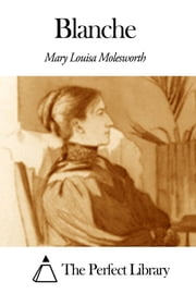 Blanche ebook by Mary Louisa Molesworth