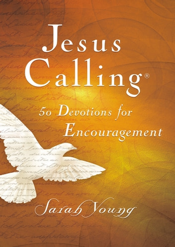 Jesus Calling 50 Devotions for Encouragement ebook by Sarah Young