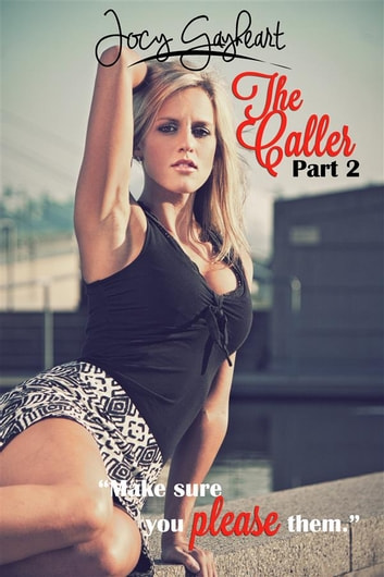 The Caller - Part 2 ebook by Jocy Gayheart