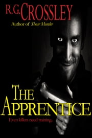 The Apprentice ebook by R.G. Crossley