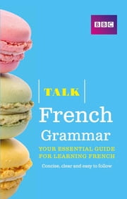 Talk French Grammar ebook by Mrs Sue Purcell