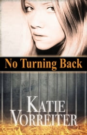 No Turning Back ebook by Katie Vorreiter