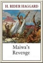 Maiwa's Revenge ebook by