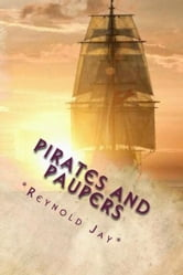 """Pirates and Paupers"" The Special World of Reynold Jay ebook by Reynold Jay"