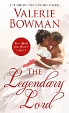 The Legendary Lord ebook door Valerie Bowman