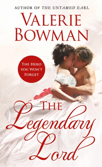 The Legendary Lord ebook by Valerie Bowman