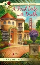 A First Date with Death ebook by Diana Orgain