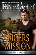 Tigers Mission - German Edition eBook by