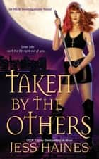 Taken by the Others ebook by Jess Haines