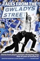 Tales From The Gwladys Street ebook by
