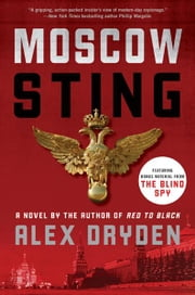 Moscow Sting - A Novel ebook by Alex Dryden