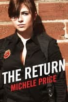 The Return ebook by Michele Price