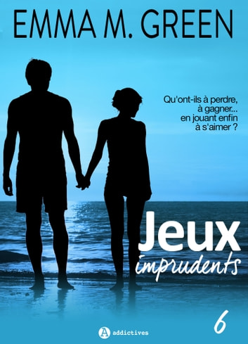 Jeux imprudents - Vol. 6 eBook by Emma M. Green