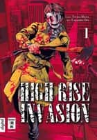 High Rise Invasion 01 ebook by Tsuina Miura, Takahiro Oba
