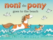 Noni the Pony Goes to the Beach ebook by Alison Lester