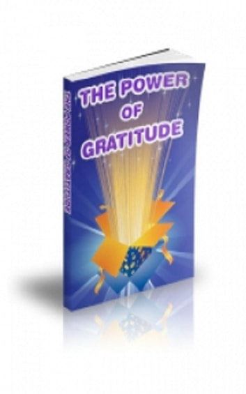 The Power of Gratitude ebook by Jimmy Cai