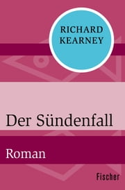 Der Sündenfall - Roman ebook by Richard Kearney