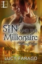 Sin and the Millionaire ebook by Lucy Farago