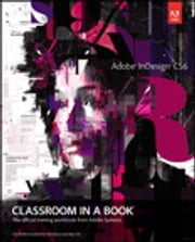 Adobe InDesign CS6 Classroom in a Book ebook by . Adobe Creative Team