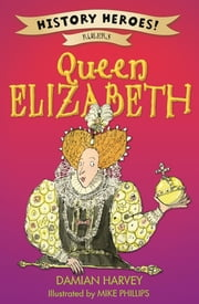 Elizabeth I ebook by Damian Harvey
