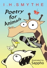 Poetry for Animals ebook by I. H. Smythe