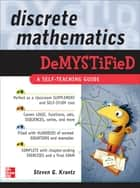 Discrete Mathematics DeMYSTiFied ebook by Steven G. Krantz