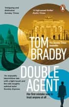 Double Agent - From the bestselling author of Secret Service ebook by Tom Bradby