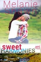 Sweet Harmonies ebook by Melanie Shawn