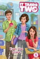 Even the Score ebook by Belle Payton