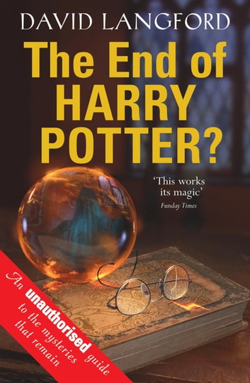 The End of Harry Potter? ebook by David Langford