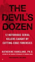 The Devil's Dozen ebook by Katherine Ramsland