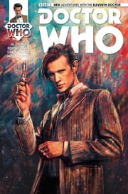 Doctor Who: The Eleventh Doctor Vol. 1 Issue 1 ebook by Al Ewing,Rob Williams,Simon Fraser,Alice X. Zhang,Gary Caldwell