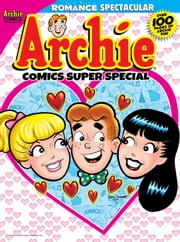 Archie Super Special Magazine #2 ebook by Various