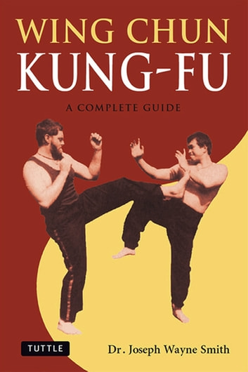 Complete wing chun: the definitive guide to wing chun's history.
