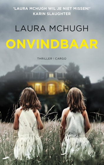 Onvindbaar ebook by Laura McHugh