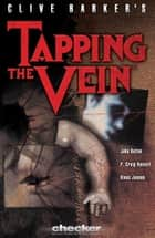 Tapping the Vein ebook by Clive Barker