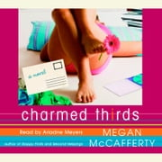 Charmed Thirds - A Jessica Darling Novel audiobook by Megan McCafferty