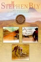 Stephen Bly's Horse Dreams Trilogy - Memories of a Dirt Road, The Mustang Breaker, Wish I'd Known You Tears Ago eBook by Stephen  A. Bly